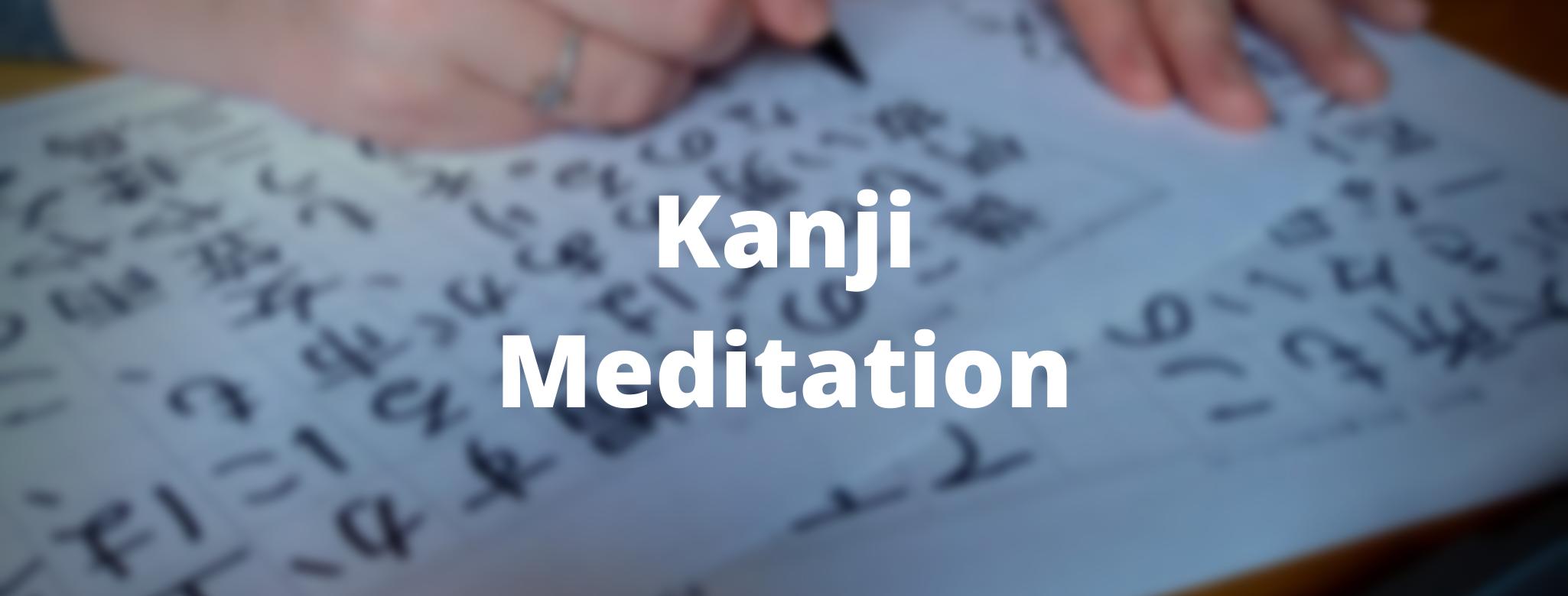 Kanji Meditation class